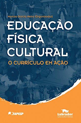 Educação Física Cultural: O Currículo em Ação