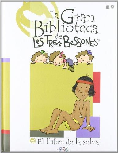El llibre de la selva (La Gran Biblioteca de Les Tres Bessones)
