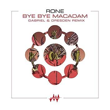 Bye Bye Macadam (Gabriel & Dresden Remix) [Radio Edit]