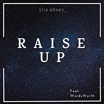 Raise Up (feat. WordsWorth)