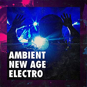 Ambient New Age Electro