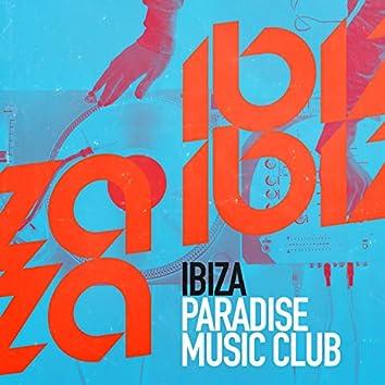 Ibiza Paradise Music Club