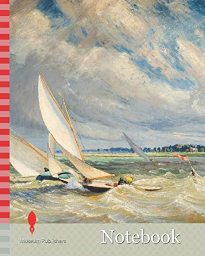 Notebook: Yachts Racing In Bad Weather, Burnham-On-Crouch, 1919 By Alice Maude Taite Fanner (d.1930), Boat, Sailing, Oil Painting, Sea, Seascape, ... beach, Marine art, Ship, Nautical, Maritime