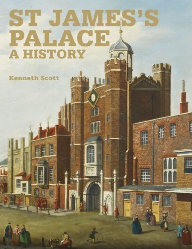 St James' Palace: A History by Kenneth Scott (2010-11-16)