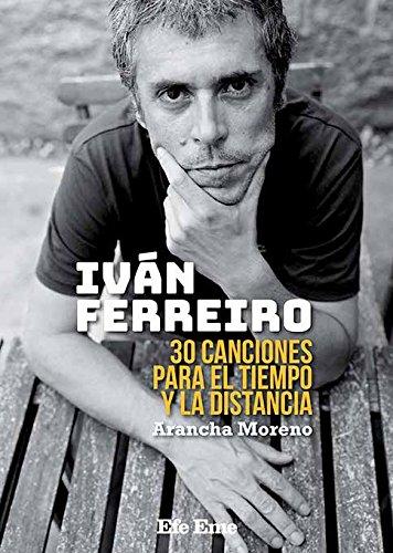 Ivan Ferreiro: 30 canciones para el tiempo y la distancia