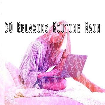 30 Relaxing Routine Rain