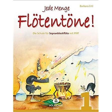 Jede Menge Flötentöne Band 1 Die Schule Für Sopranblockflöte Mit Pfiff Incl 2 Cds Isbn 9783940069757 Musikinstrumente