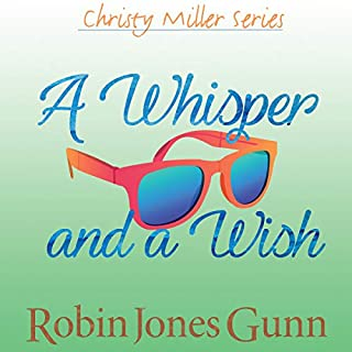A Whisper and a Wish     Christy Miller Series, Book 2              By:                                                                                                                                 Robin Jones Gunn                               Narrated by:                                                                                                                                 Manasseh Nichols                      Length: 3 hrs and 56 mins     1 rating     Overall 5.0