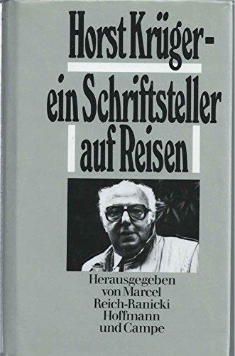 Horst Krüger, ein Schriftsteller auf Reisen