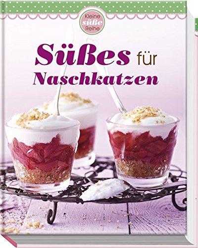 Süßes für Naschkatzen (Minikochbuch)