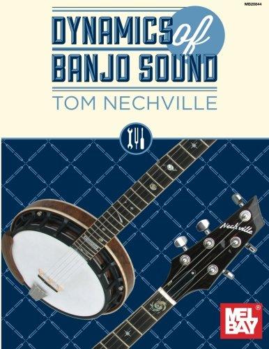Nechville Tom Dynamics Of Banjo Sound Banjo Book