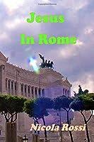 Jesus In Rome