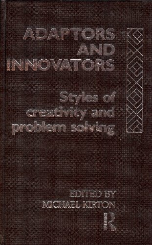 Adaptors and Innovators: Styles of Creativity and Problem-Solving