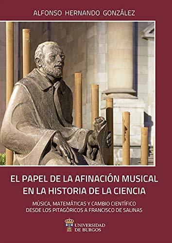 El Papel De La Afinación Musical En La Historia De La Ciencia