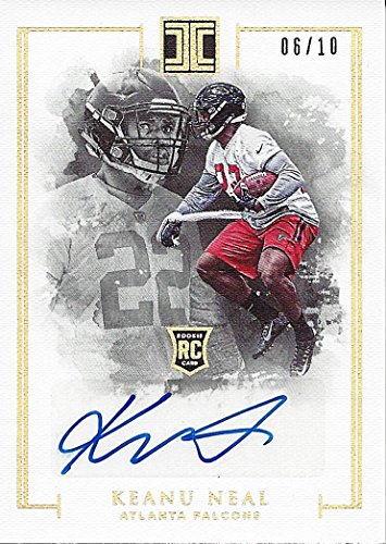 KEANU NEAL 2016 Panini Impeccable Football ROOKIE AUTOGRAPH (Atlanta Falcons Super Bowl Team) Extremely Rare Signed Insert NFL Collectible Football Trading Card #06/10