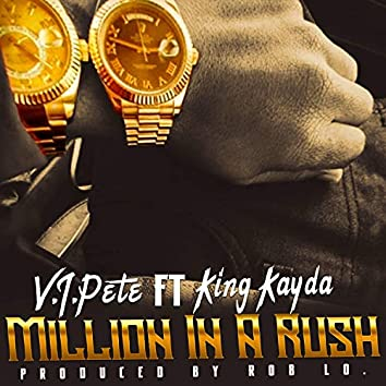 Million in a Rush (feat. King Kayda)