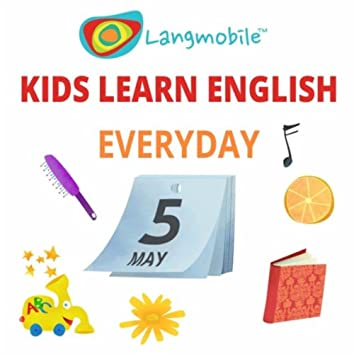 Kids Learn English: Everyday!