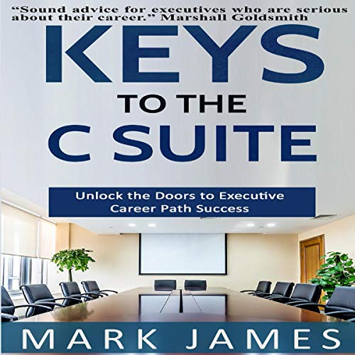 Keys to the C Suite  By  cover art