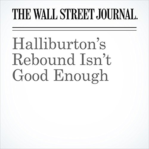 Halliburton's Rebound Isn't Good Enough copertina