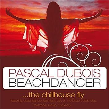 Beachdancer - The Chill House Fly