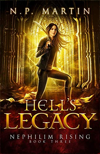 Hell's Legacy (Nephilim Rising) (Volume 3)