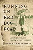 Running on Red Dog Road: And Other Perils of an...