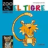El tigre (Caballo alado ZOO) (Spanish Edition) by Montse Ganges(2012-05-01)