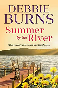 Summer by the River by [Debbie Burns]
