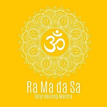Ra Ma da Sa (Total Healing Manta)