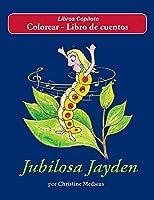 Jubilosa Jayden Colorear - Libro de cuentos