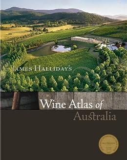 Wine Atlas of Australia by [James Halliday]