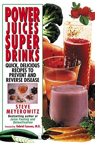 Power Juices, Super Drinks: Quic...