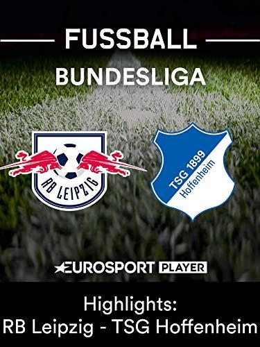 Highlights: RB Leipzig gegen TSG 1899 Hoffenheim
