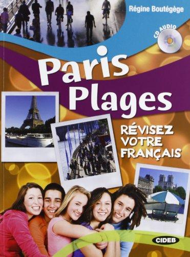 Paris plages. Per le Scuole superiori. Con CD Audio [Lingua francese]