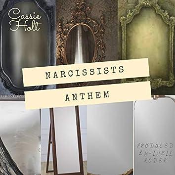 Narcissist Anthem