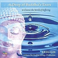 Drop of Buddha's Tears