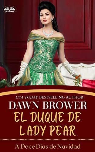 El Duque de Lady Pear de Dawn Brower