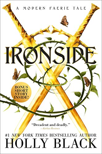 Ironside: A Modern Faerie Tale (The Modern Faerie Tales, Band 3)