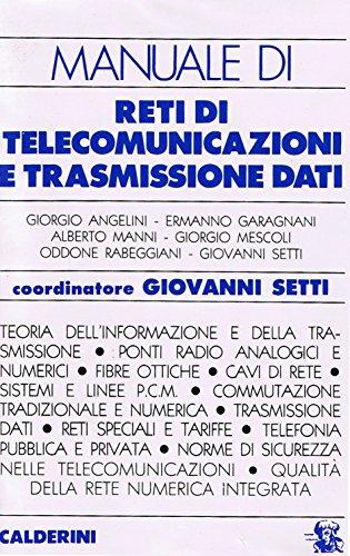 Manuale di reti di telecomunicazioni e trasmissione dati