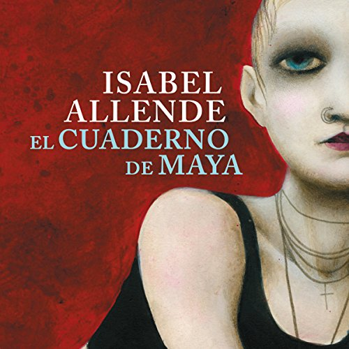 El cuaderno de Maya [Maya's Notebook] audiobook cover art