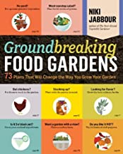 [(Groundbreaking Food Gardens)] [ By (author) Niki Jabbour ] [March, 2014]
