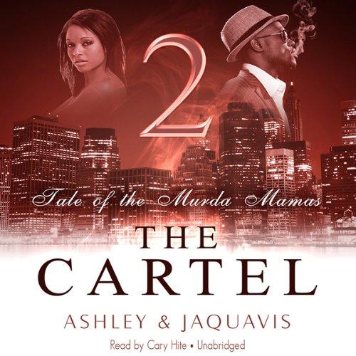 The Cartel 2: Tale of the Murda Mamas audiobook cover art