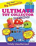 Ultimate Toy Collector: Shopkins