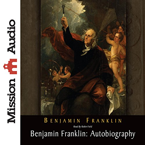 Benjamin Franklin: Autobiography audiobook cover art