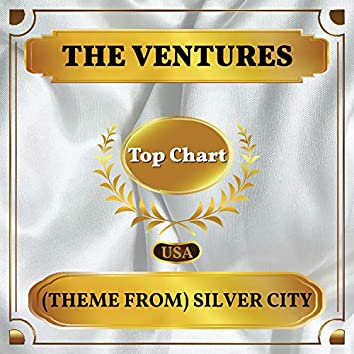 (Theme from) Silver City (Billboard Hot 100 - No 83)