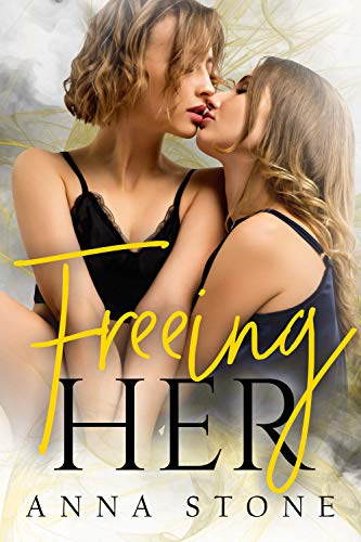 Freeing Her (Irresistibly Bound Book 4)