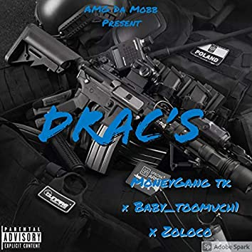 Drac's (feat. Baby2much & ZoloCo)