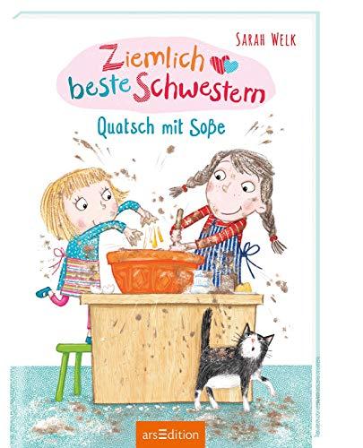 Ziemlich beste Schwestern - Quatsch mit Soße (Ziemlich beste Schwestern 1): Lustiges Kinderbuch mit vielen Bildern für freche Mädchen und Jungen ab 7 Jahre