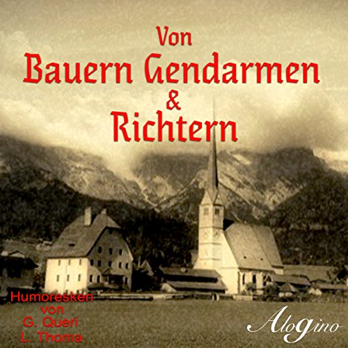 Von Bauern Gendarmen & Richtern audiobook cover art