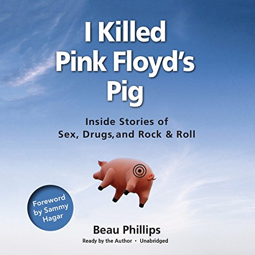 I Killed Pink Floyd's Pig audiobook cover art